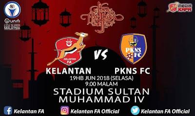Live Streaming Kelantan vs PKNS FC Liga Super 19.6.2018