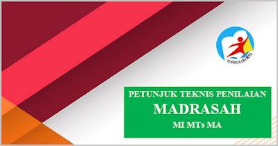 Juknis Penilaian Hasil Belajar Madrasah (MI MTs MA) 2018/ 2019