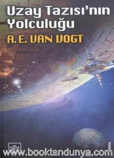 A. E. Van Vogi - Uzay Tazısı'nın Yolculuğu