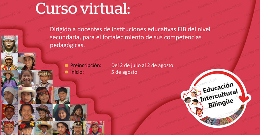 PERUEDUCA: Participa del Curso Virtual «La EIB en Educación Secundaria» [INSCRIPCIONES HASTA EL 2 AGOSTO] www.perueduca.pe