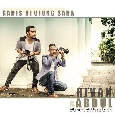 Abdul dan Rivan