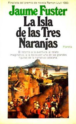 La isla de las tres naranjas, Jaume Fuster