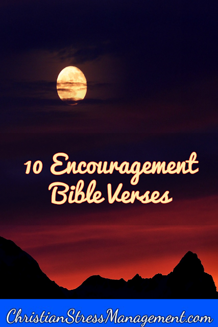 10 Encouragement Bible verses