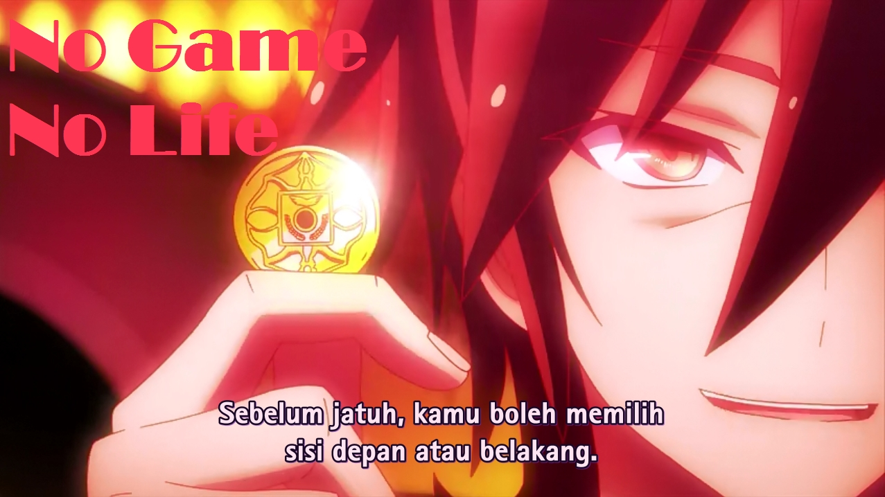 Download no game no life sub indonesia