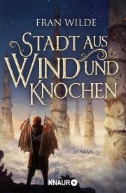 https://www.droemer-knaur.de/buch/9375733/stadt-aus-wind-und-knochen