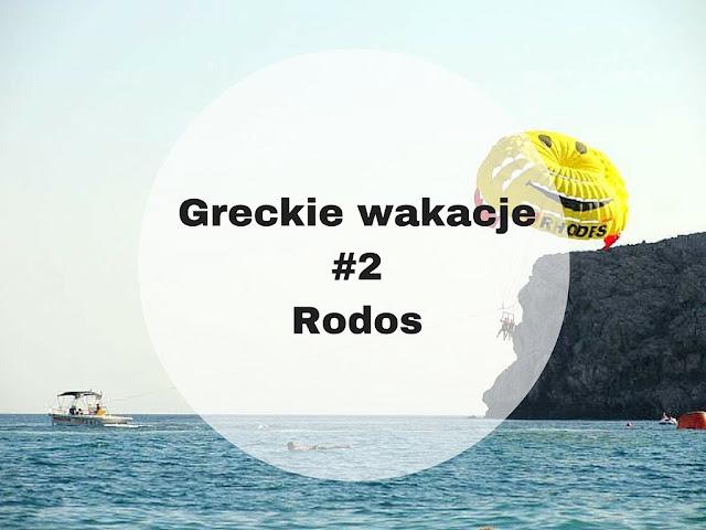 Greckie wakacje na wyspie Rodos