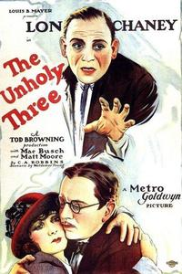 Watch The Unholy Three Online Free in HD