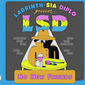 Lirik Lagu No New Friends - Sia ft Diplo & Labrinth (LSD) dan Terjemahan