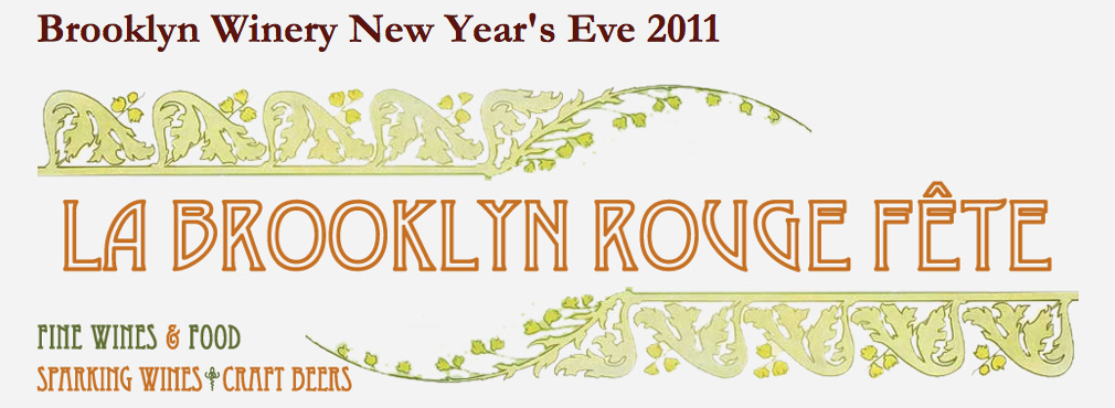 Bright Lights, My City: Brooklyn Winery for New Year's Eve