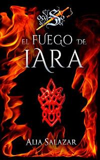 Alia Salazar - El fuego de Iara.