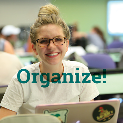 Image of a young female student in a classroom smiling at camera.  Text: Organize!