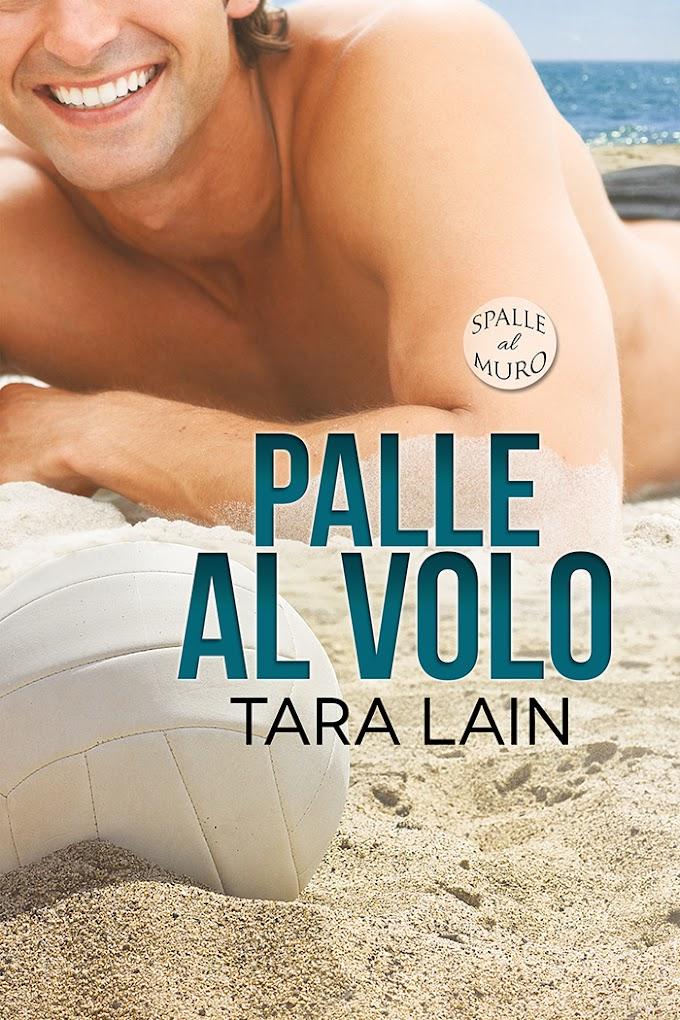 """Recensione: """"Palle al volo"""" (Serie Spalle al muro #1) di Tara Lain"""