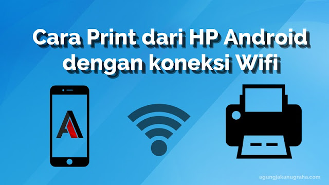 Cara Print dari HP Android dengan koneksi Wifi