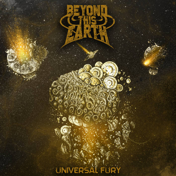 DESERT PSYCHLIST: BEYOND THIS EARTH ~ UNIVERSAL FURY     review