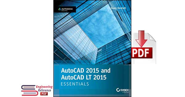 AutoCAD 2015 and AutoCAD LT 2015 Essentials 1st Edition by Scott Onstott