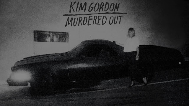 Kim Gordon - Murdered Out