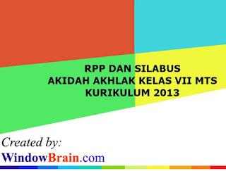 RPP SILABUS AKIDAH AKHLAK KELAS VII MTS KURIKULUM 2013 DOC-PDF