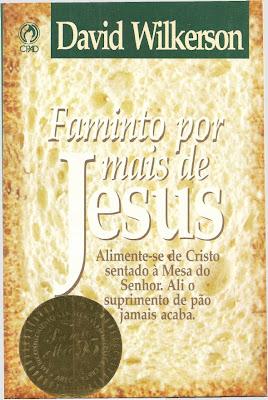 David Wilkerson-Famintos Por Mais De Jesus-