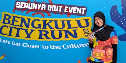 Serunya Ikut Event Bengkulu City Run 2018