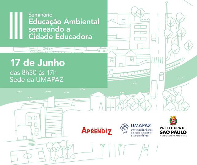 III Seminário Educação Ambiental semeando a Cidade Educadora
