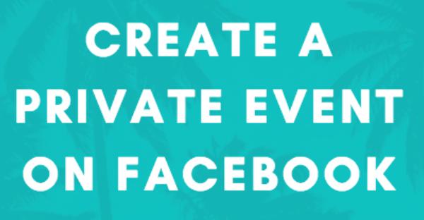 how do i make a facebook event private