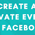 How to Make Private event On Facebook Updated 2019