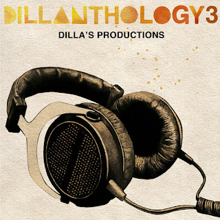 Dillanthology 3: Dilla's Productions (2009)