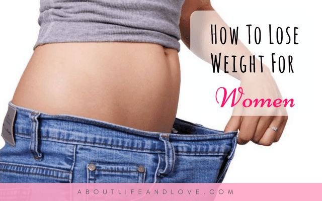 How To Lose Weight For Women