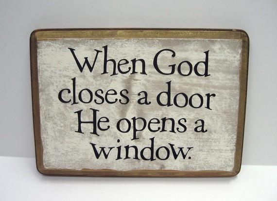 When God Closes A Door