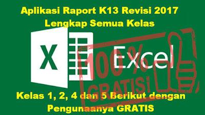 Download Aplikasi Raport Kurikulum 2013 Revisi 2017 Lengkap Semua Kelas