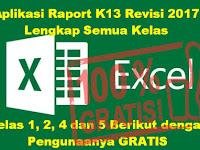 Aplikasi Raport K13 Revisi 2017 Lengkap Semua Kelas