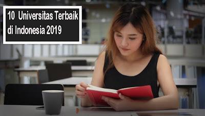 10 universitas terbaik indonesia 2019 esaiedukasi.com
