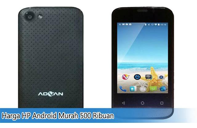 Ponsel Android Murah 500 Ribuan