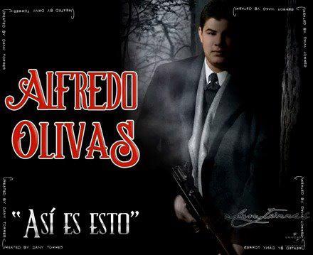 Alfredo Olivas - Asi es Esto (Disco Oficial 2012)