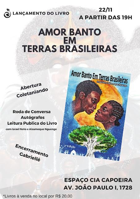 Israel Neto lança o livro: Amor Banto em terras brasileiras