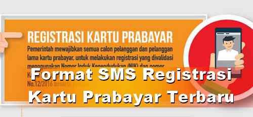 Format SMS Registrasi kartu Indosat Tri Telkomsel XL dan Axis Terbaru