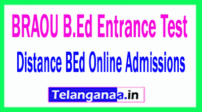 BRAOU B.Ed Entrance Test / Distance BEd Online Admissions