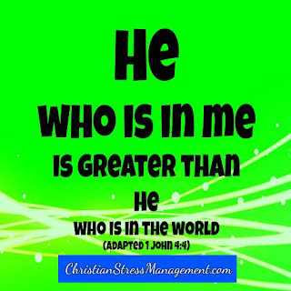 He who is in me is greater than he who is in the world. (Adapted 1John 4:4)