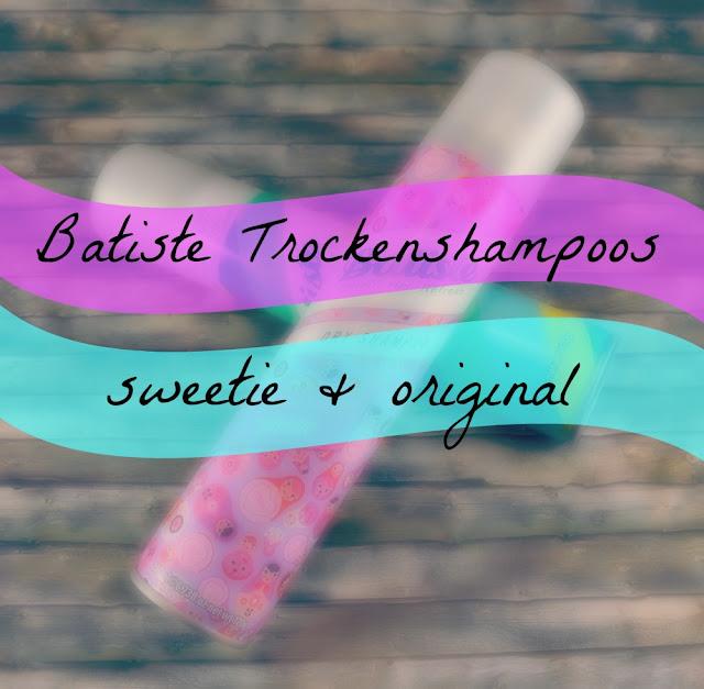 Batiste Trockenshampoos sweetie und original