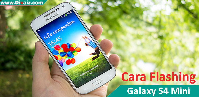 Cara Tepat Flashing Samsung Galaxy S4 Mini I9190 (work 100%)