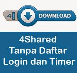 Cara Download 4Shared Tanpa Daftar Login dan Timer