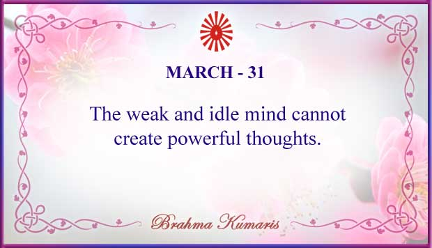Thought For The Day March 31