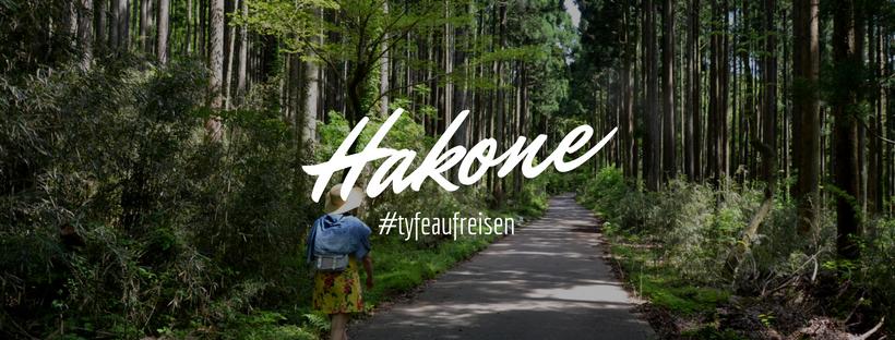 Hakone - Rundreise durch Japan, Teil 1