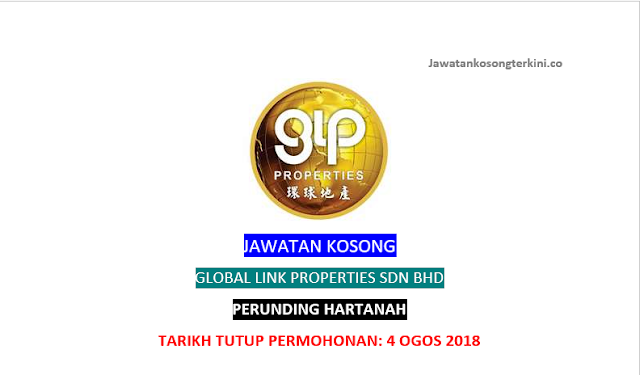 Jawatan Kosong Global Link Properties Sdn Bhd