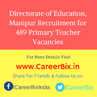 Directorate of Education, Manipur Recruitment for 489 Primary Teacher Vacancies