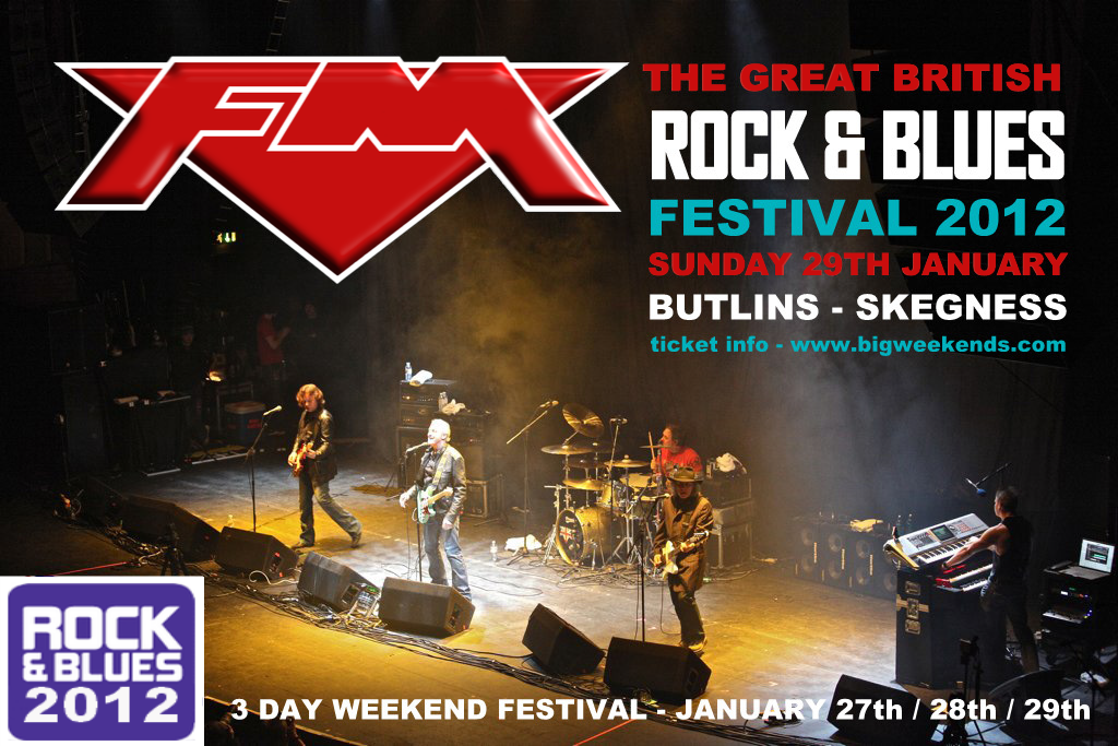 FM - Skegness - Great British Rock & Blues Festival - 29 January 2012