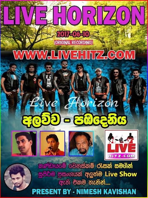 LIVE HORIZON LIVE IN ALAWWA PABADENIYA 2017-06-10