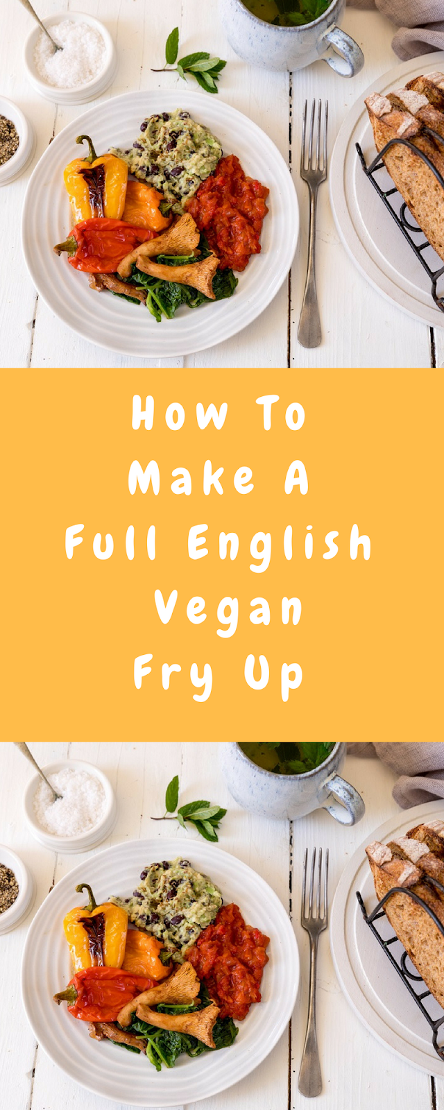 Full English Vegan Fry Up: Love Your Gut