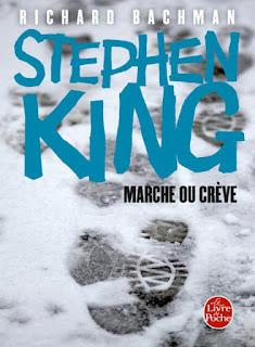 Marche ou Crève (Richard Bachman - Stephen King)