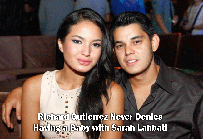 Richard Gutierrez Never Denies Having a Baby with Sarah Lahbati